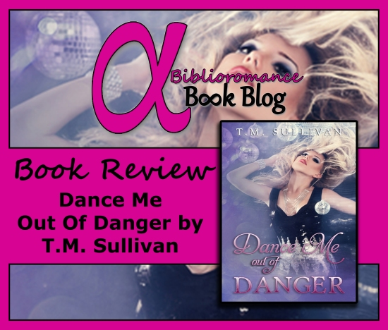 Book Review-Dance Me Out of Danger