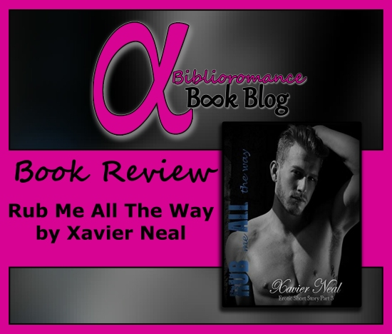 Book Review-Rub Me All the Way