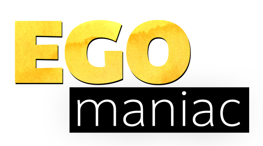 ego-maniac-promo